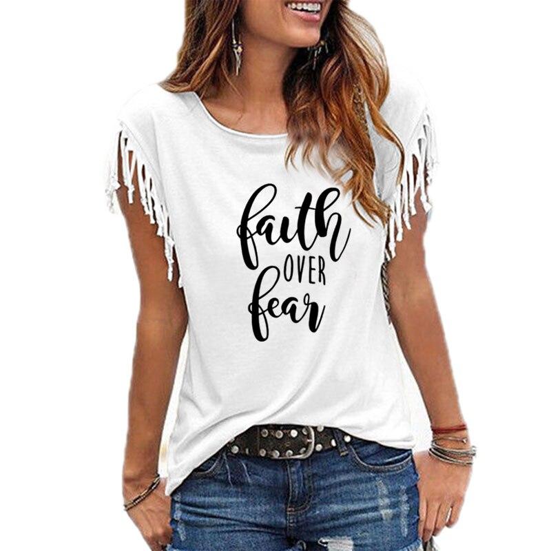 Fe sobre el miedo carta impresa mujer Camiseta de manga corta Casual verano fresco ropa suelta ajuste camiseta mujer camiseta