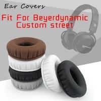 ear covers ear pads for beyerdynamic custom street headphone replacement earpads