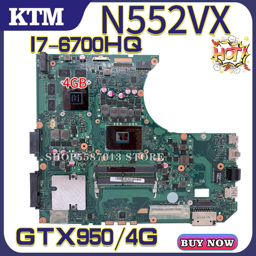 Para rog asus g552v g552vx g552vw n552vx n552v n552vw computador portátil placa-mãe teste ok I7-6700HQ cpu gtx950m/4 gb