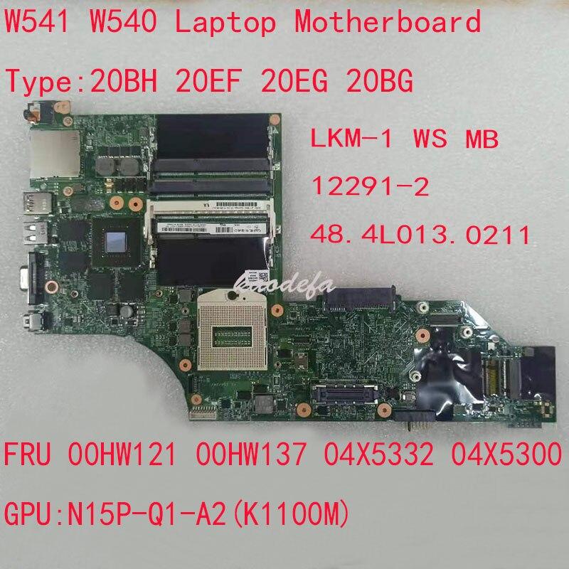 W541 اللوحة اللوحة لباد W541 W540 محمول LKM-1 WS MB 12291-2 48.4L013.0211 GPU:K1100M (Q1) FRU 00HW121 00HW137