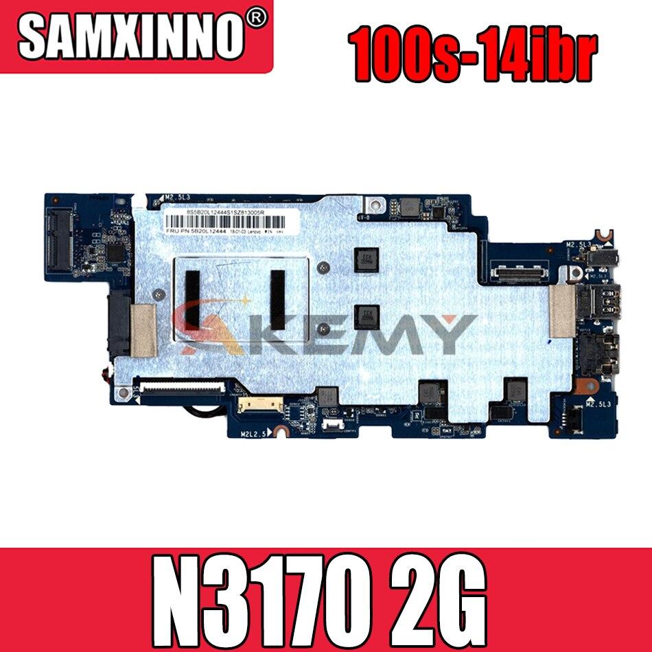 لوحة أم للكمبيوتر المحمول لينوفو 100s-14ibr N3170 2G ذاكرة 100% اختبار موافق ضمان الجودة