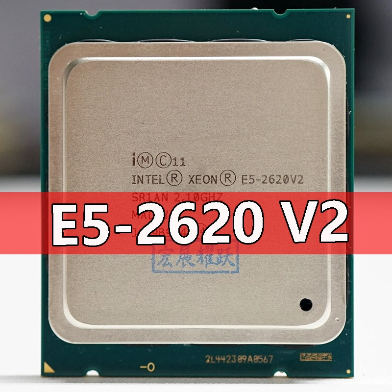 ПК компьютер Intel Xeon процессор E5 2620 V2 CPU 2,1 LGA 2011 SR1AN 6-ядерный серверный процессор e5-2620 V2 E5-2620V2 CPU 2620 v2