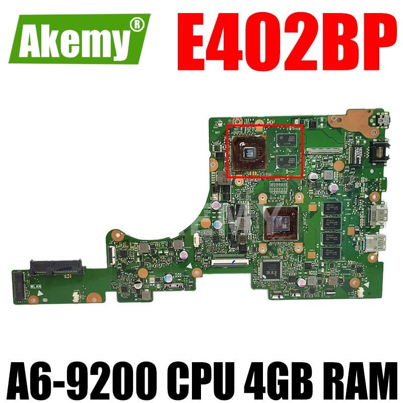 Akemy E402BP اللوحة الأم للكمبيوتر المحمول Asus E402BP E402B دفتر اللوحة الرئيسية اختبار موافق A6-9200 وحدة المعالجة المركزية 4GB RAM