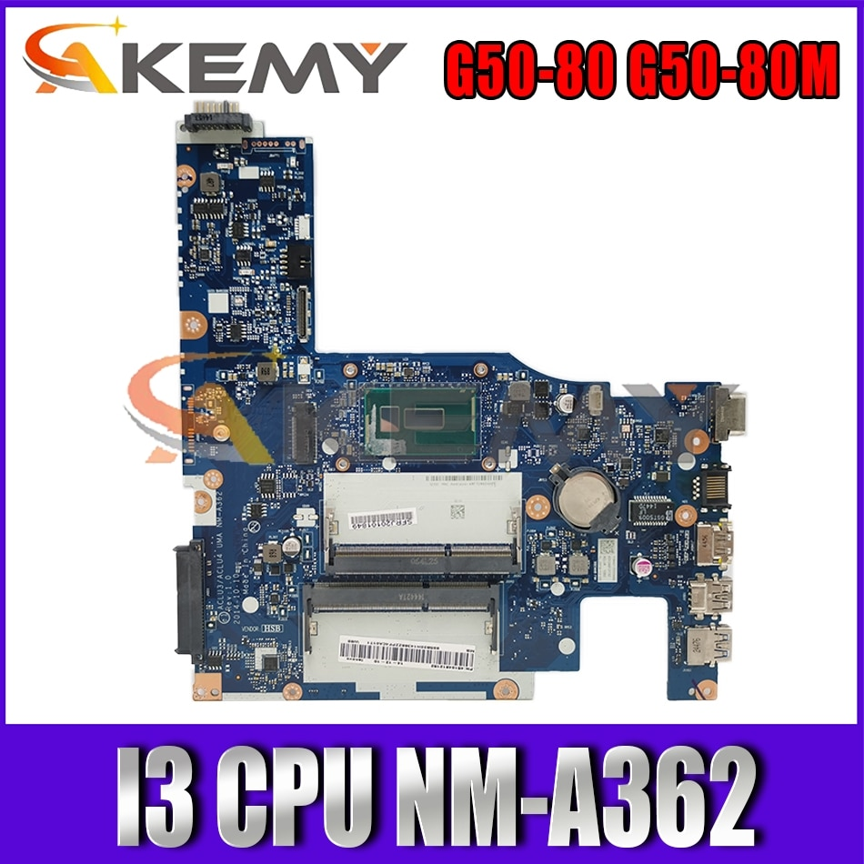 Akemy لينوفو G50-80 G50-80M NM-A362 اللوحة المحمول I3 وحدة المعالجة المركزية الرسومات المتكاملة 100% اختبار موافق جودة ضمان