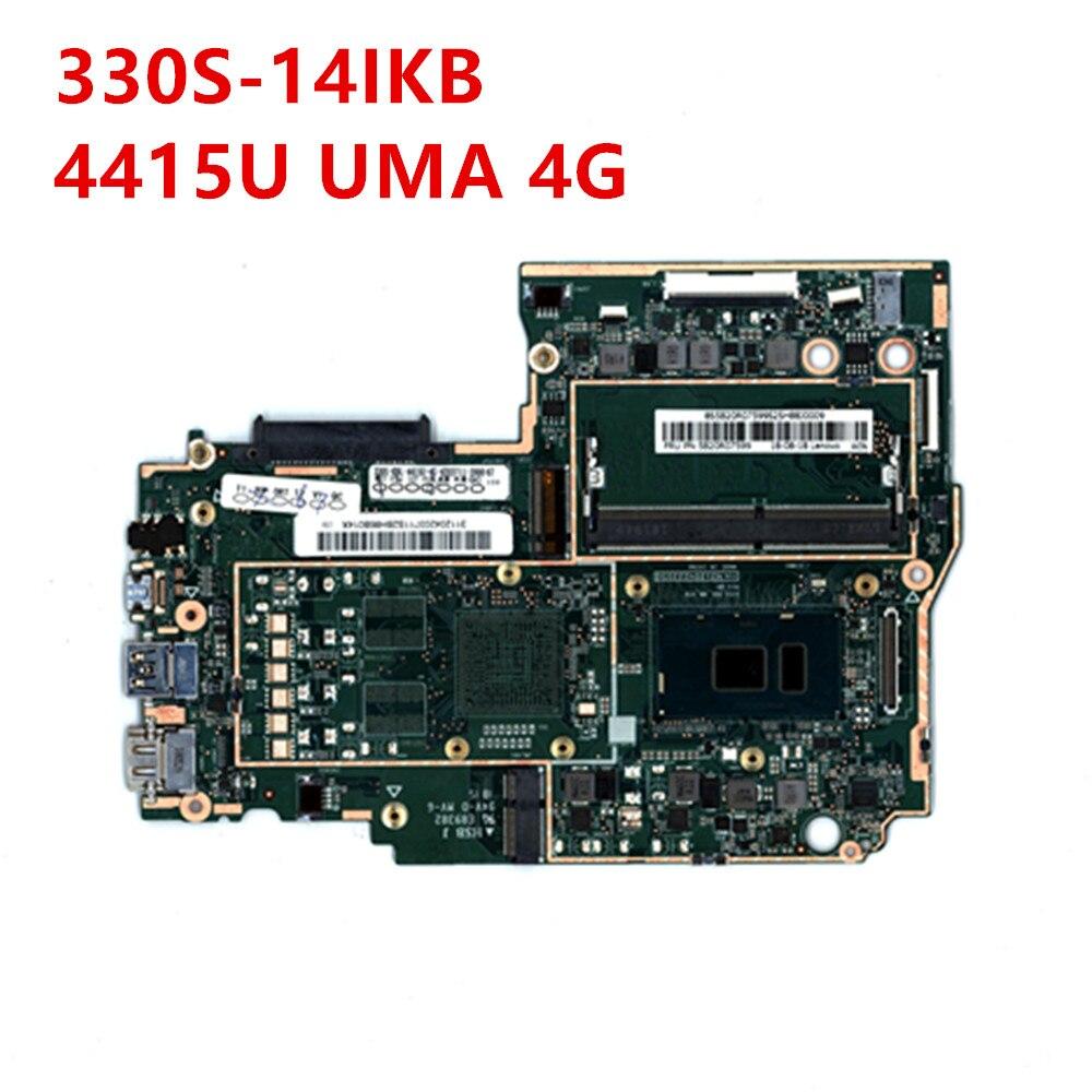 الكمبيوتر المحمول الأصلي لينوفو Ideapad 330S-14IKB اللوحة الأم وحدة المعالجة المركزية 4415U UMA 4G 5B20R07599