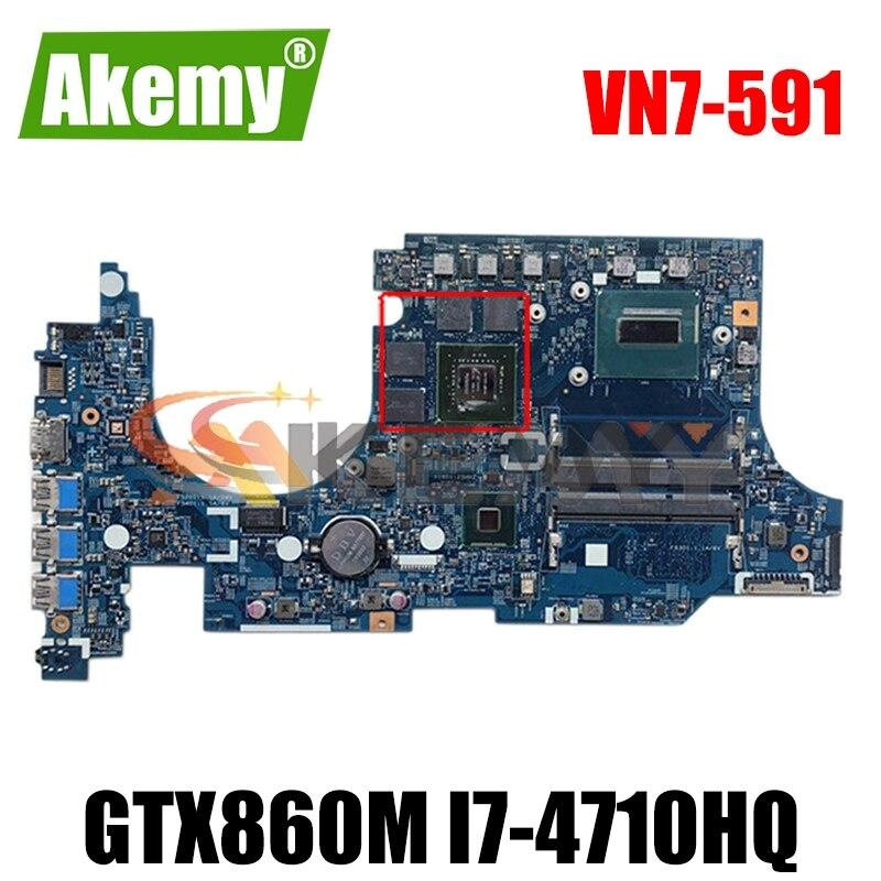 AKEMY NBMQL11002 NB.MQL11.002 448.02W05.0011 اللوحة الرئيسية لشركة أيسر VN7-591 VN7-591g كمبيوتر محمول mothebroard GTX860M SR1PX I7-4710HQ