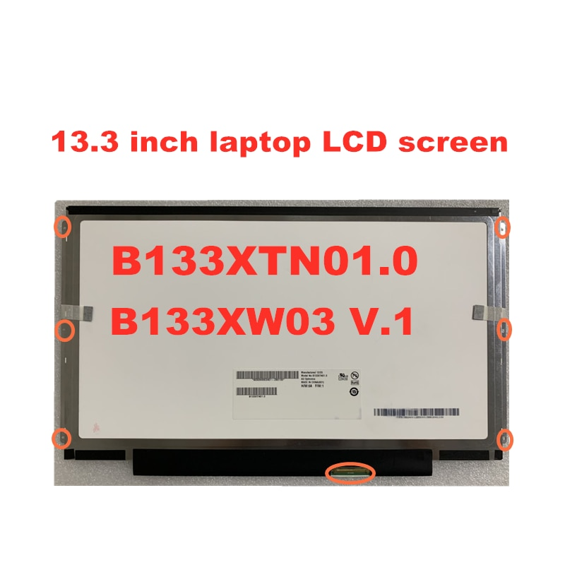 شحن مجاني B133xw01 v.2 B133XW03 V.3 LTN133AT18 B133XTN01.0 LP133WH2 TLA4 B133XW01 V2 LP133WH2 TLM1 1366*768 40pin