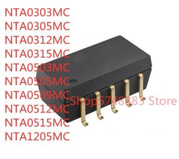 10PCS NTA0303MC NTA0305MC NTA0312MC NTA0315MC NTA0503MC NTA0505MC NTA0509MC NTA0512MC NTA0515MC NTA1205MC