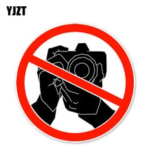 YJZT 13.2*13.2CM Warning Sign Forbid Taking Pictures Accessories Car Stickers C30-0396