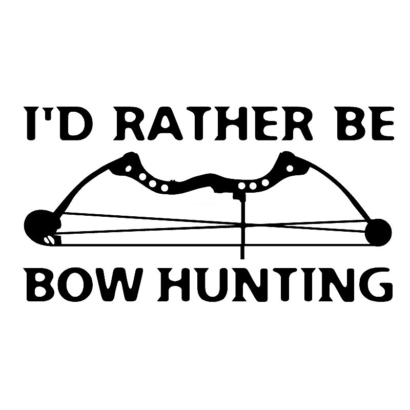 40678# Die-Cut Vinyl Decal I'd Rather Be Bow Hunting Car Sticker Waterproof Auto Decors on Car Body Bumper Rear Window