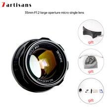 7artisans 35mm F1.2 objectif principal pour Sony E/Nikon Z/pour Fuji XF APS-C appareil photo manuel sans miroir objectif de mise au point fixe A6500 A6300 X-A1