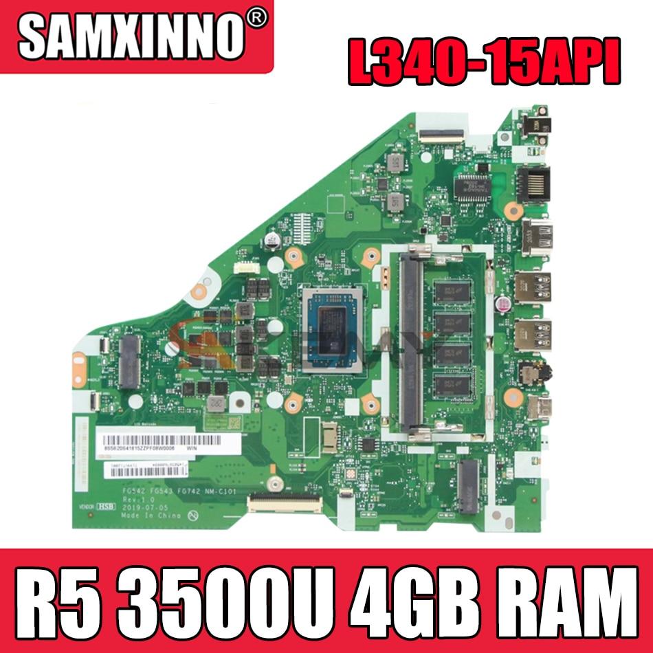 Akemy لينوفو L340-15API L340-17API V155-15API اللوحة المحمول FG542 FG543 FG742 NM-C101 CPU R5 3500U 4GB RAM اختبار 100%