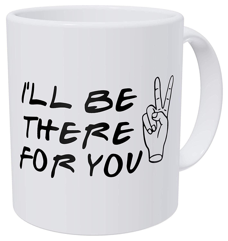 Amigos estaré para ti, signo de la paz cita 11 onzas divertido taza de café mordaza regalo