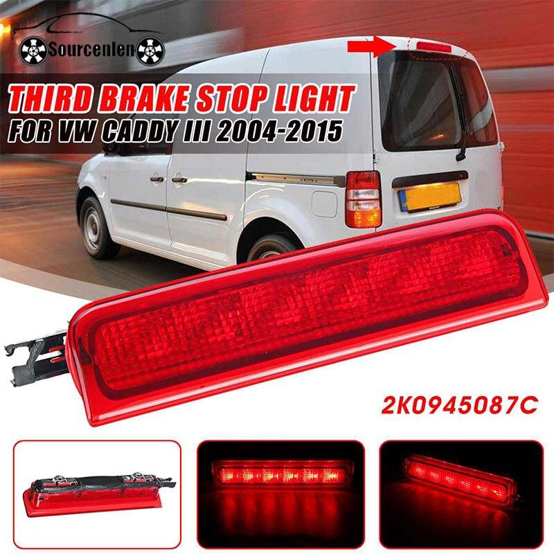 Coche LED tercera luz de freno trasero 3rd Tail Stop lámpara 2K0945087C para VW Caddy III Box Estate 2001-2016