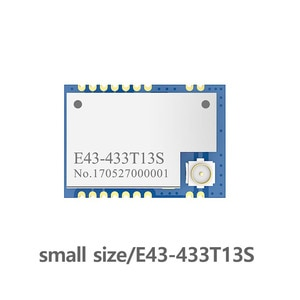 E43-433T13S UART 433mhz RSSI Transceiver 20mW IPEX Stamp Hole Antenna IoT uhf SMD Wireless Transmitter and Receiver RF Module