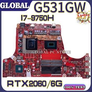 KEFU Motherboards G531G Laptop motherboard for ASUS G531GW G531GV G731GV 100% TEST original mainboard I7-9750H RTX2060/6G