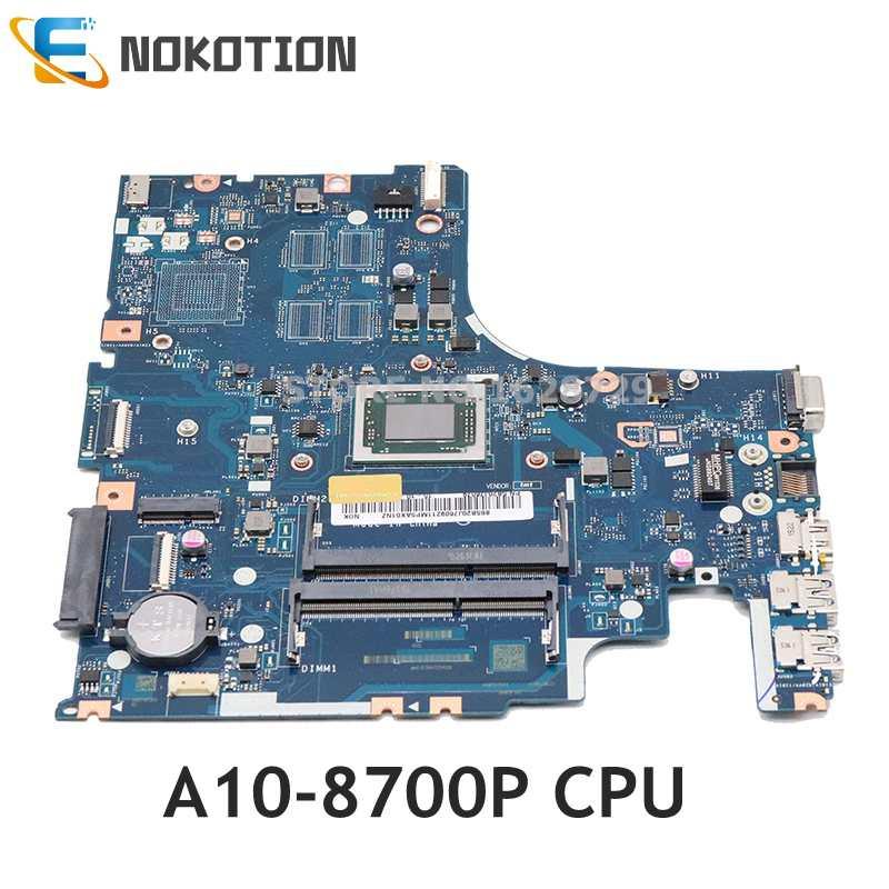 NOKOTION لينوفو IdeaPad 500-15ACZ سلسلة اللوحة المحمول 5B20J76079 AAWZA ZB LA-C285P وحدة المعالجة المركزية A10-8700P DDR3