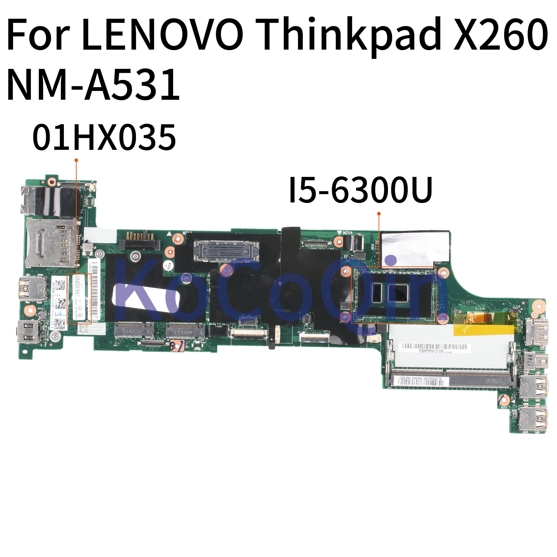 NM-A531 لينوفو ثينك باد X260 I5 مفكرة اللوحة 01HX035 00UP190 01EN193 01HX027 BX260 NM-A531 اللوحة المحمول
