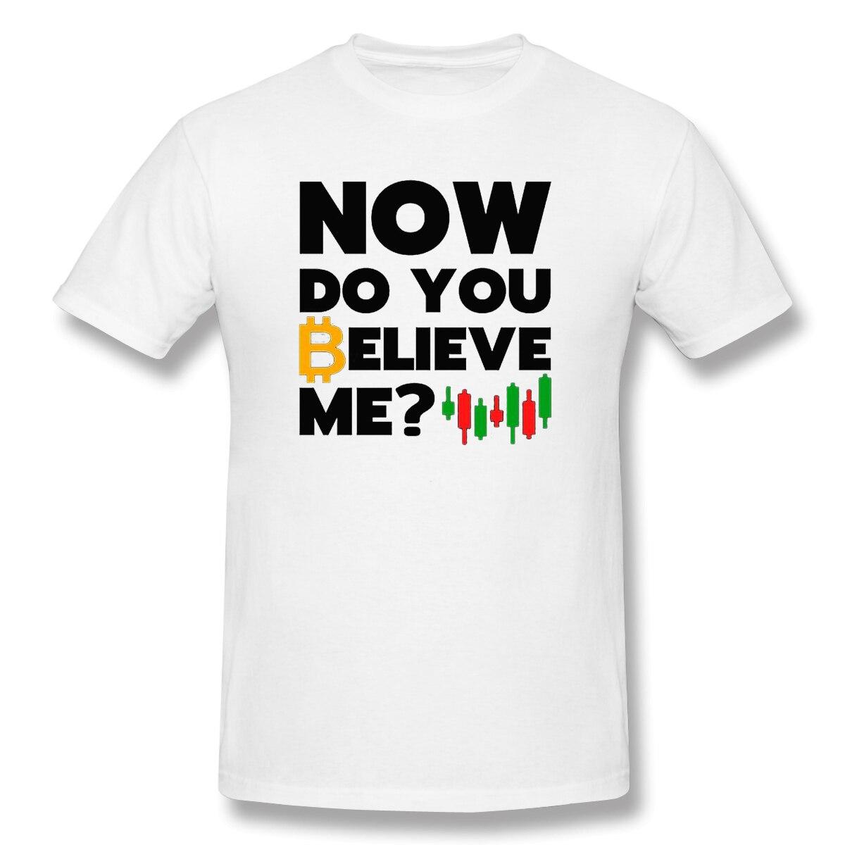 Bitcoin 2020 New Arrival T-Shirt Believe Me Crewneck Cotton for Men