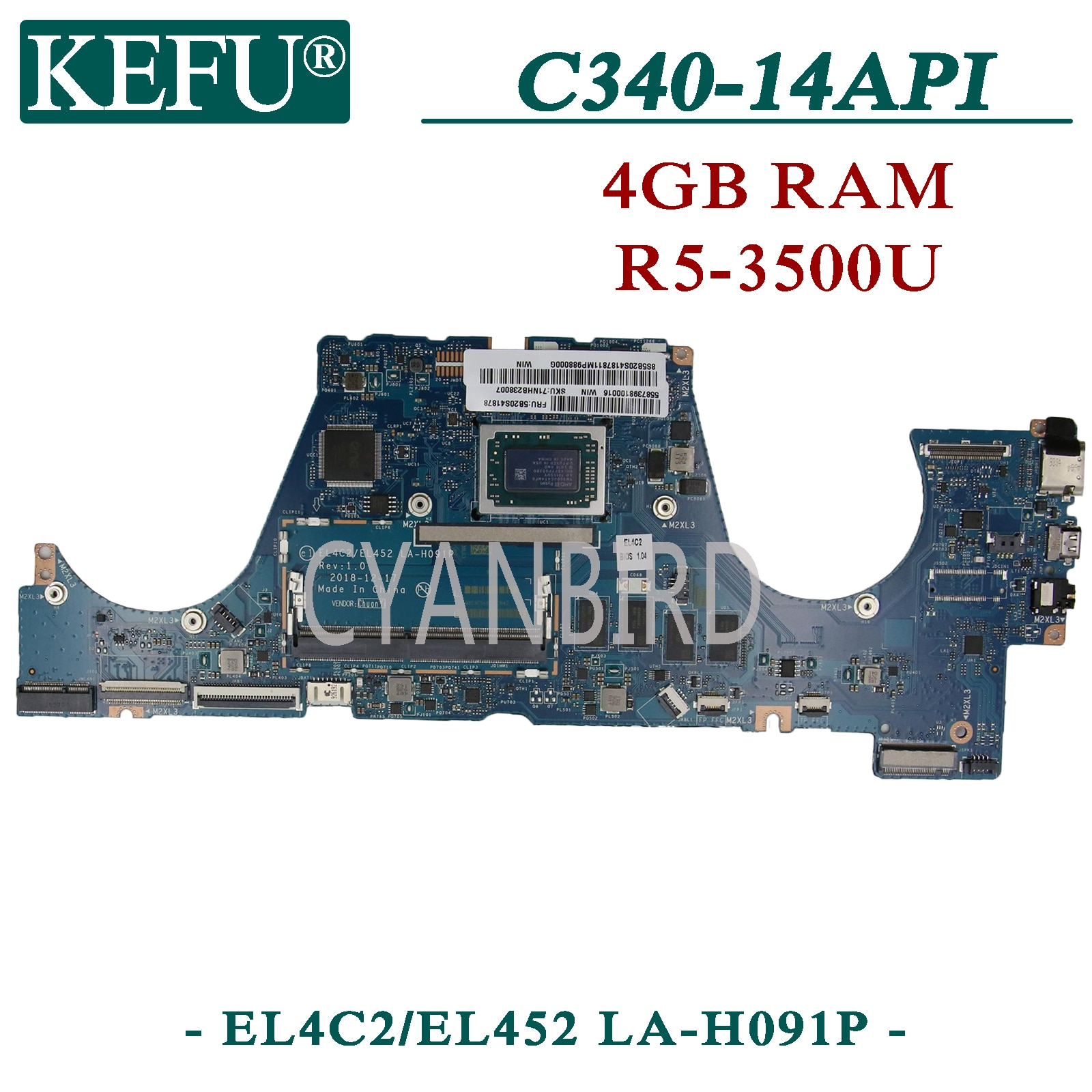 KEFU EL4C2/EL452 LA-H091P اللوحة الأصلية لينوفو C340-14API S540-14API FLEX-14API مع 4G-RAM R5-3500U اللوحة المحمول