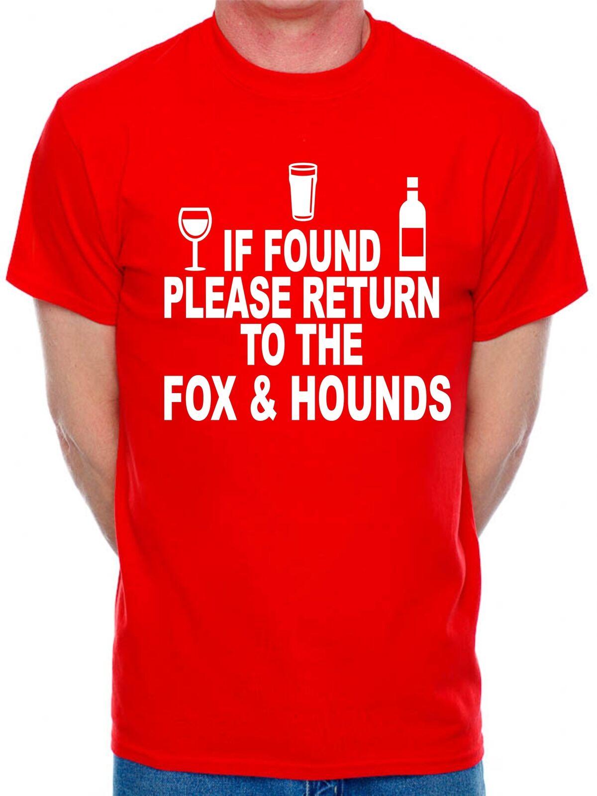 Camiseta personalizada para hombre si encuentra el retorno a Fox Hounds Pub elija su nombre de Pub