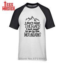 Новейшая футболка для горного приключения, Мужская футболка с надписью «I dont need therapy i just need to go to the mountains», футболка для аэробного велоспорта