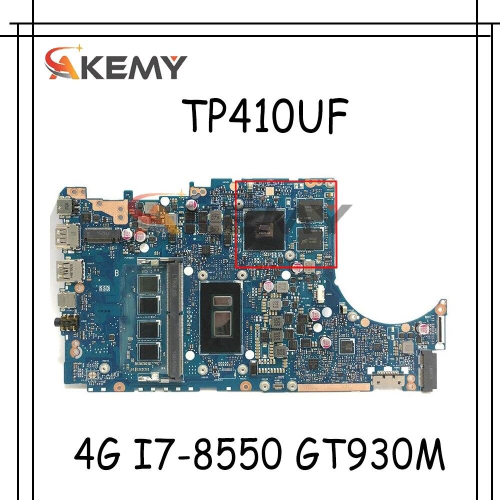 Akemy جديد اللوحة الرئيسية ل ASUS VivoBook Flip 14 TP410UR TP410UF TP410UQ TP410U Laotop اللوحة 4G I7-8550 GT930M-GPU