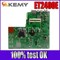 akemy original all in one motherboard for asus et2400e et2400 mainboard 100 test ok works