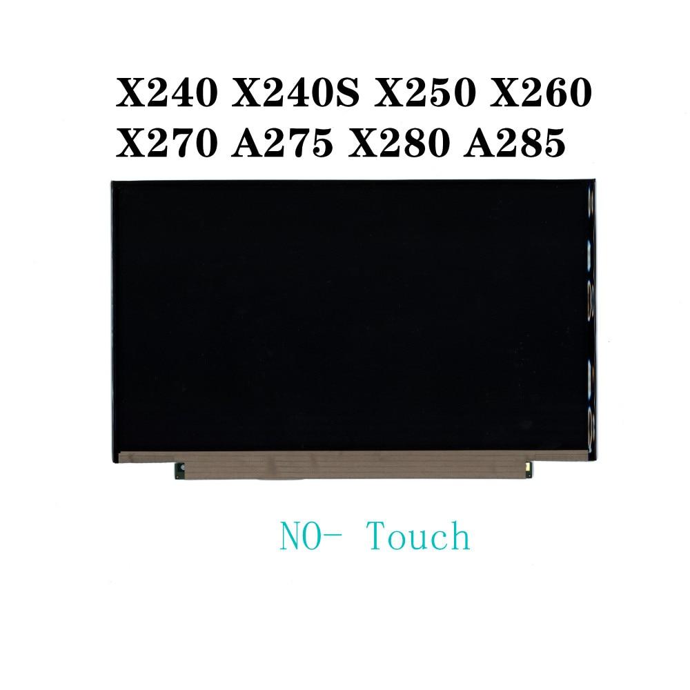 For Lenovo Thinkpad X240 X240S X280 X285 X250 X260 X270 A275 NO- Touch 12.5
