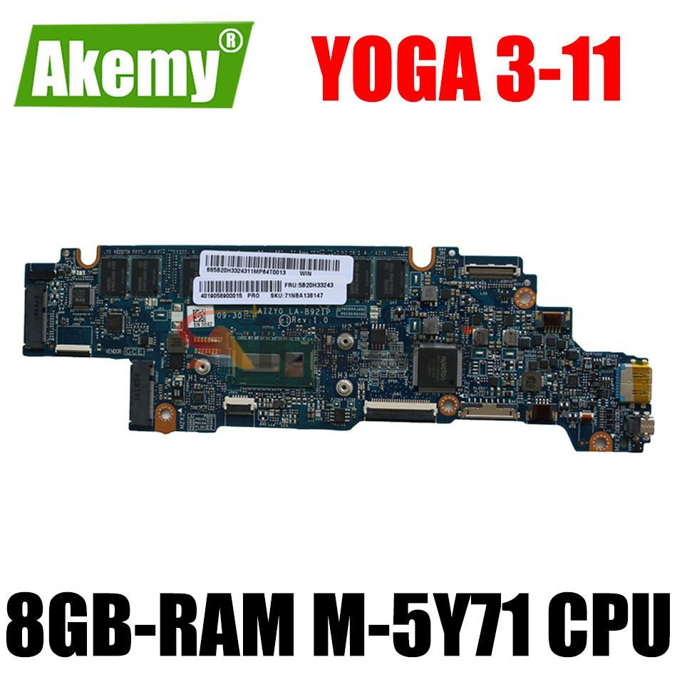 Akemy AIZY0 LA-B921P اللوحة الأم للكمبيوتر المحمول لينوفو اليوغا 3-11 اللوحة الرئيسية الأصلية 8GB-RAM M-5Y71 وحدة المعالجة المركزية