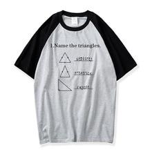 Name The Triangles Tshirt Funny Shirts Math Science T Shirt Sarcasm Novelty I Love Math Tee Men Cotton T-Shirt Camiseta Formulas