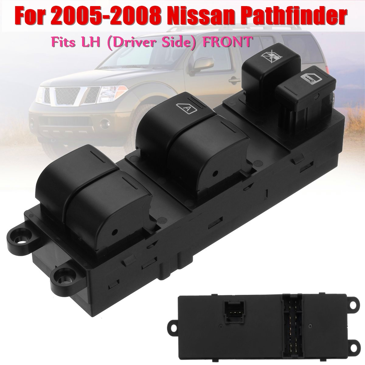 LHD eléctrico interruptor de ventanilla principal 25401-9W100 25401-ZP40B 254019W100 25401ZP40B para Nissan Pathfinder 4.0L 5.6L 2005-2008