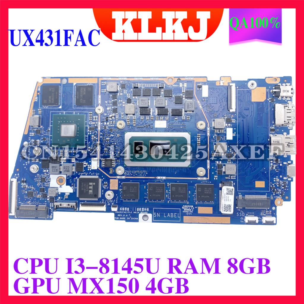KLKJ ux431oug/ FLC اللوحة الأم لأجهزة الكمبيوتر المحمول ASUS ZenBook UX431FLC UX431FN UX431F اللوحة الرئيسية الأصلية 8GB-RAM I3-8145U MX150-4GB