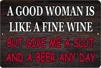 funny sarcastic metal tin sign wall decor man cave bar good woman beer drinking