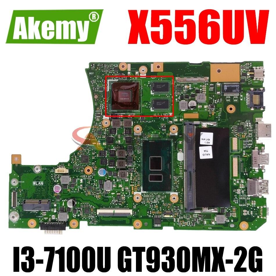 AKEMY X556URK Laptopmotherboard ل ASUS X556UV X556UR X556UB X556UF X556UQ X556U اللوحة الأصلية 4GB-RAM I3-7100U GT930MX-2G