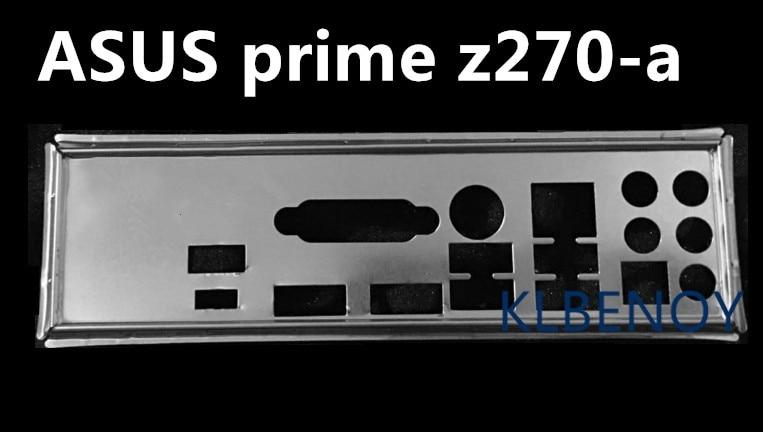 Nuevo i/o shield placa trasera chasis soporte de la placa base para ASUS prime z270-a just shield backplane