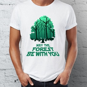 Men's T Shirt May the Forest be With You Save Earth Statement Mens Tshirt Hip Hop Streetwear New Arrival Male Clothes  plus size