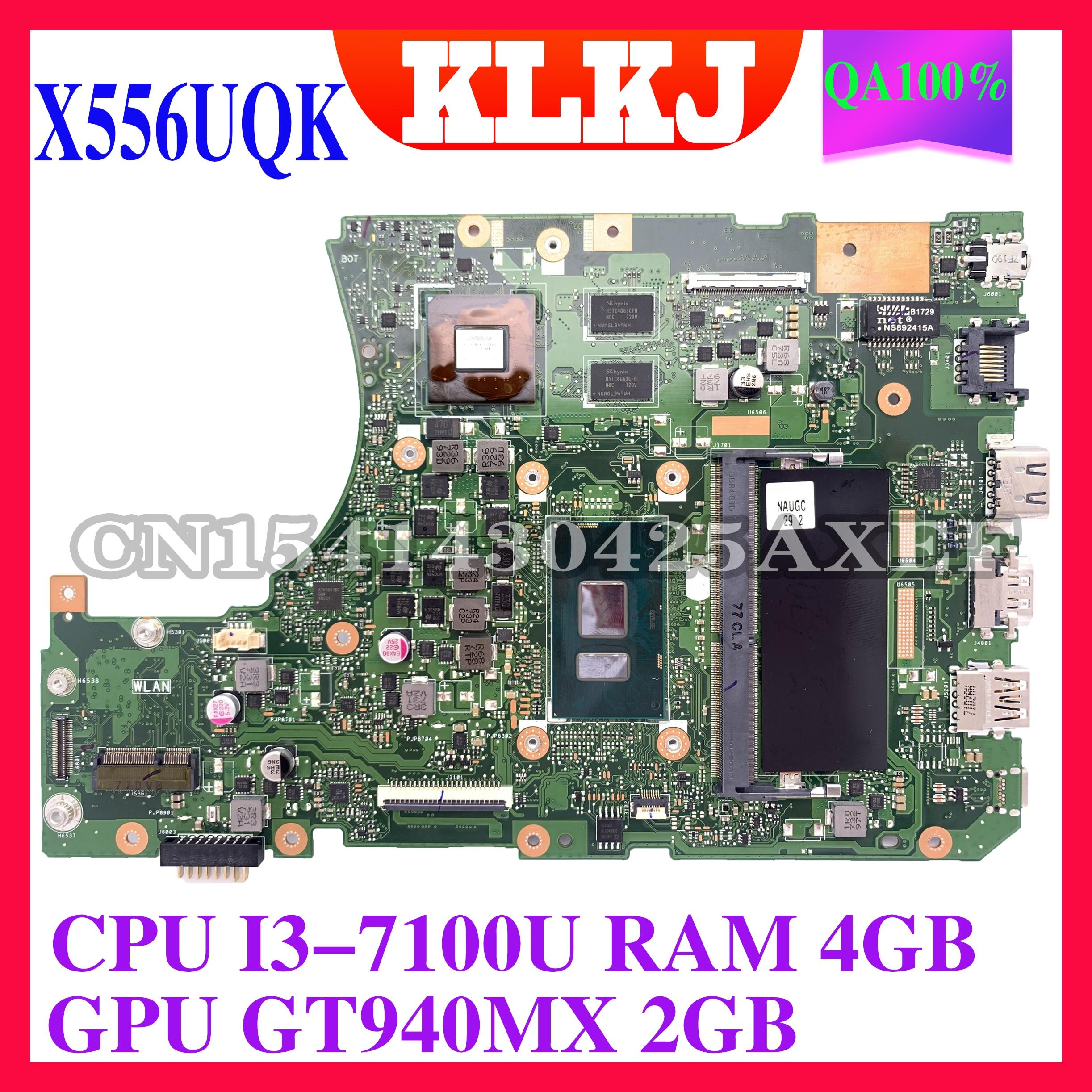 KLKJ X556UQK اللوحة لابتوب ASUS X556UB X556UQ X556UJ X556UF X556U اللوحة الأصلية 2GB-RAM I3-7100U GT940MX 2GB