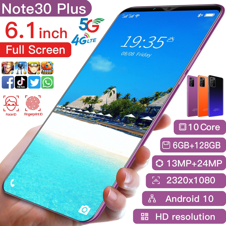 Glaxy Note30 زائد 6.1 بوصة HD 4800mAh 6 + 128GB رخيصة الهواتف الذكية 13 + 24 ميجابكسل ID الوجه المزدوج سيم + SD 4G 5G شبكة Andriod 10 الهاتف المحمول