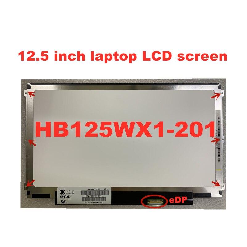 12.5 بوصة محمول LCD شاشة HB125WX1-100 HB125WX1-201 LP125WH2-TPB1 B125XTN02.0 eDP 1366*768 30 دبابيس