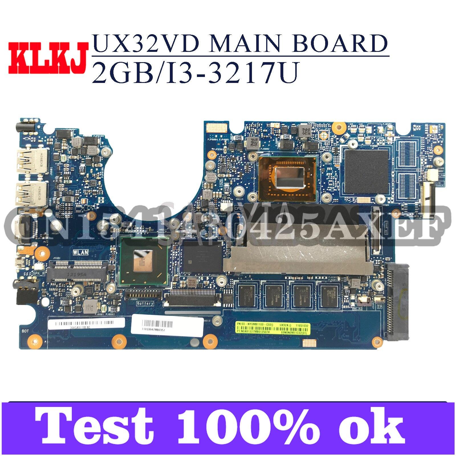 KLKJ UX32VD اللوحة الأم لأجهزة الكمبيوتر المحمول ASUS Zenbook UX32A اللوحة الرئيسية الأصلية 2GB-RAM I3-3217U