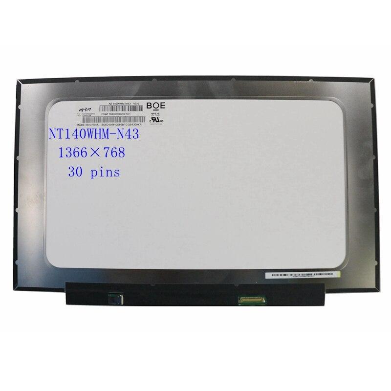 شاشة لاب توب Lcd شاشة عرض مصفوفة NT140WHM-N43 صالح N140BGA-EA4 B140XTN07.2 1366*768 EDP 30 دبابيس