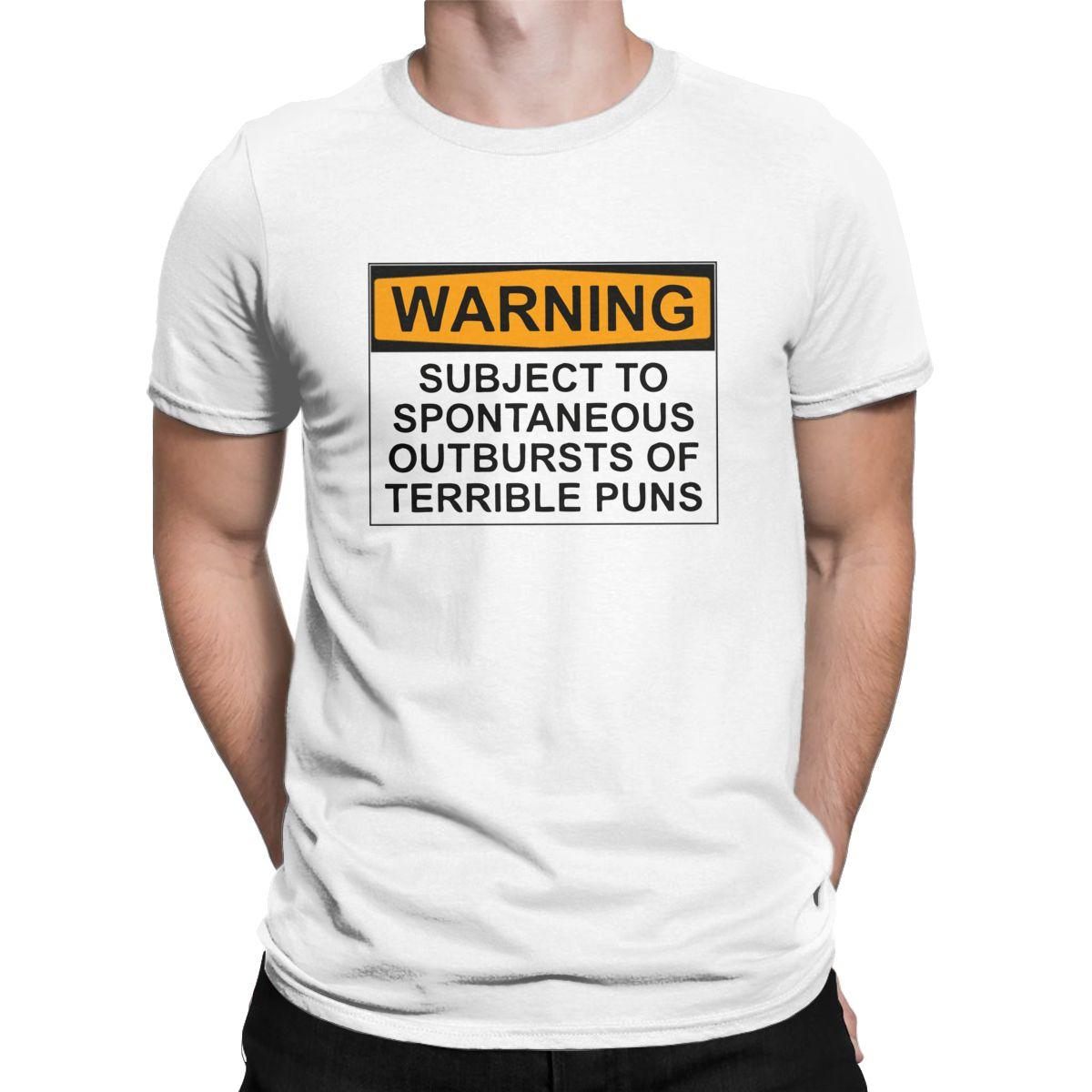 Men's T-Shirt WARNING Joke Casual Pure Cotton Tees Subject to Spontaneous Outbursts of Terrible Puns T Shirts 4XL 5XL 6XL