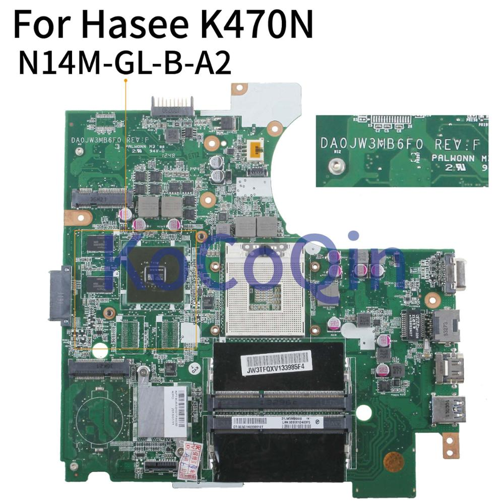 KoCoQin Laptop motherboard For Hasee K470N DA0JW3MB6F0 N14M-GL-B-A2 Mainboard