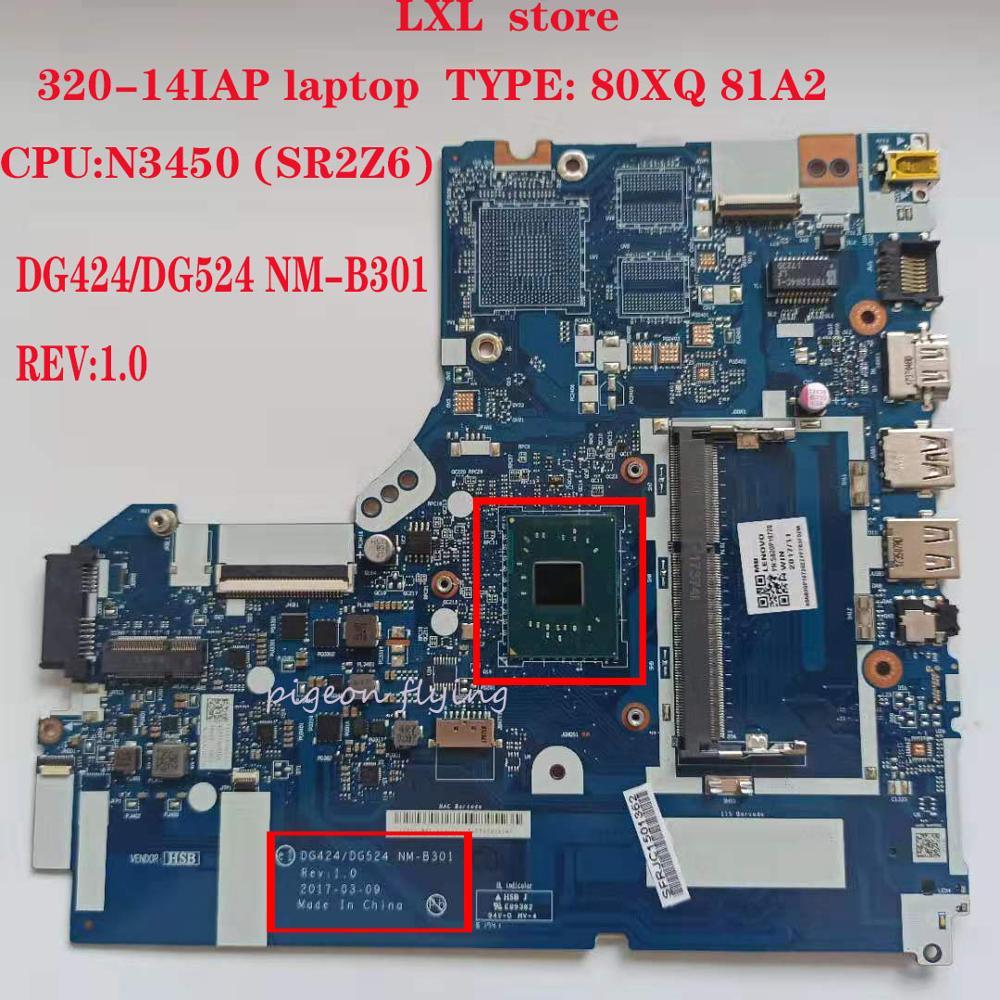 DG424/DG524 NM-B301 для ноутбука lenovo ideapad 320-14IAP материнская плата 80XQ 81A2 Процессор: N3450 UMA DDR3 PN: 5B20P19723 100% ОК
