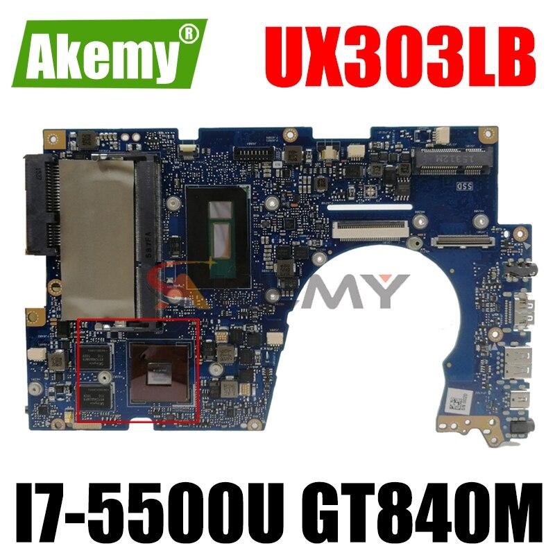 Akemy UX303LB اللوحة الأم لأجهزة الكمبيوتر المحمول ASUS UX303LB UX303LNB UX303LN UX303LA UX303L اختبار اللوحة الرئيسية الأصلية 4G RAM I7-5500U GT840M