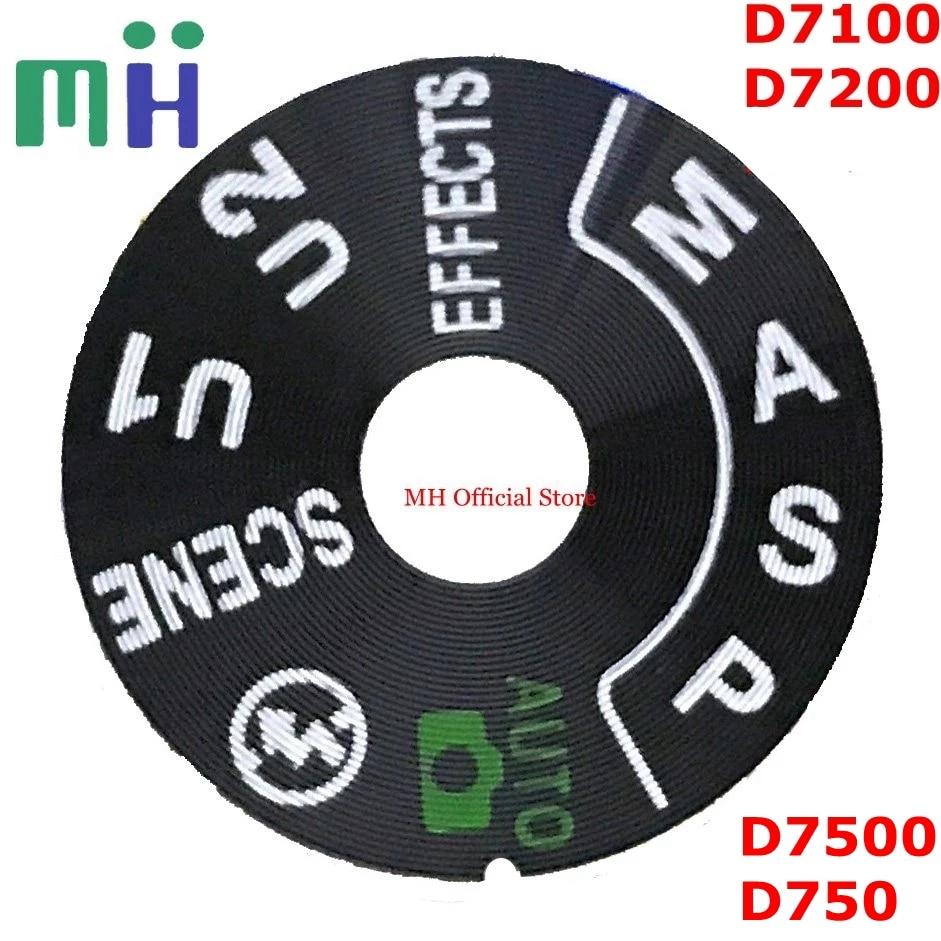 NEW For Nikon D7100 D7200 D7500 D750 Top Cover Mode Dial Button Sheet Cap Camera Repair Spare Part Unit