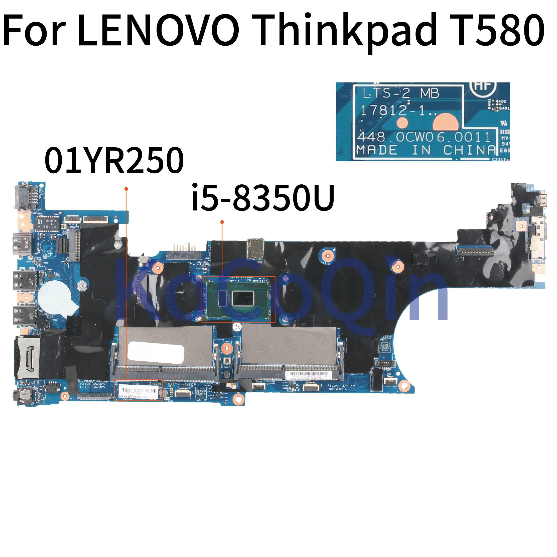 Placa base para portátil KoCoQin para LENOVO Thinkpad T580 Core SR3L9 i5-8350U placa base 17812-1 01YR250