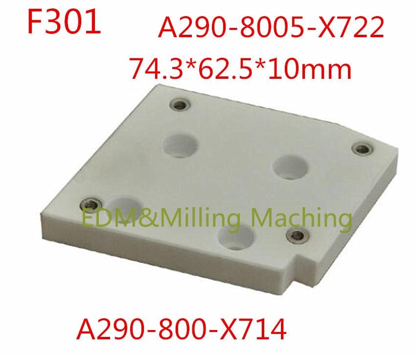 نك سلك إدم F301 A290-800-X714 F301 A290-8005-X722 السيراميك العزل مجلس 74.3*62.5*10 مللي متر ل فانوك آلة الخدمة