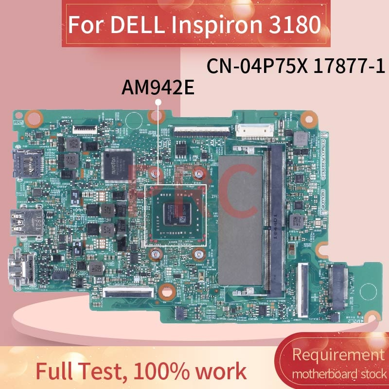 For DELL Inspiron 3180 AM942E Laptop Motherboard CN-04P75X 17877-1 DDR4 Notebook Mainboard